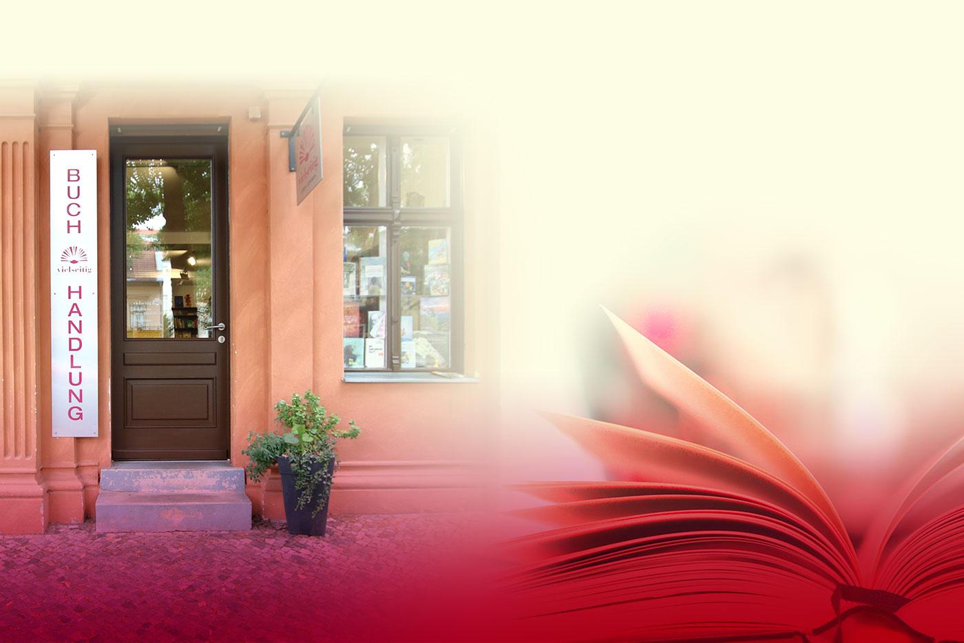Eingang Buchhandlung vielseitig Berlin Friedrichshagen